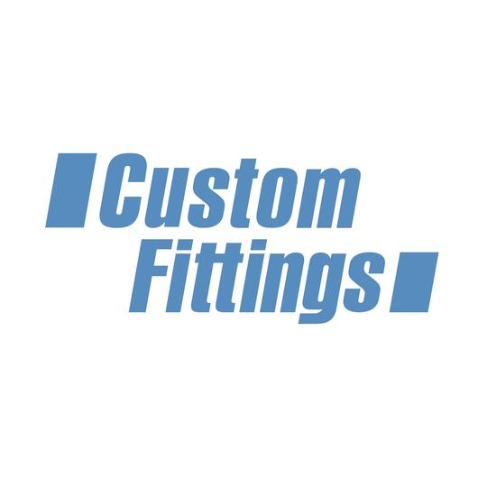 Custom Fittings